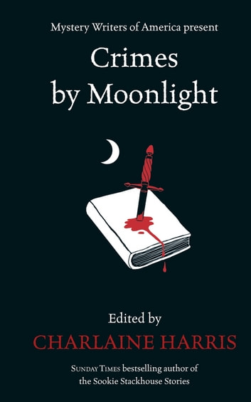 Crimes by Moonlight ebook by Charlaine Harris