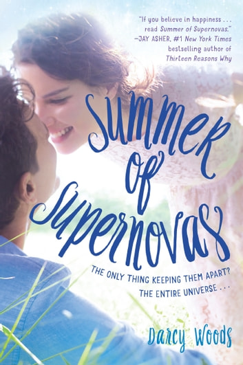 Summer of Supernovas ebook by Darcy Woods
