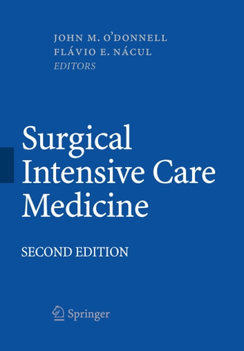 Surgical Intensive Care Medicine ebook by