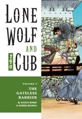 Lone Wolf and Cub Volume 2: The Gateless Barrier ebook by Kazuo Koike
