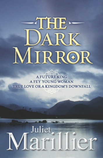 The Dark Mirror: Bridei Chronicles 1 ebook by Juliet Marillier