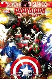 Guardians of the Galaxy Vol. 2 - War of Kings Book 1 ebook by Dan Abnett,Andy Lanning,Paul Pelletier
