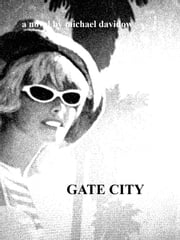 Gate City ebook by Michael Davidow