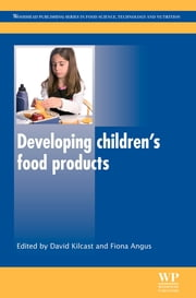 Developing Children's Food Products ebook by David Kilcast,Fiona Angus