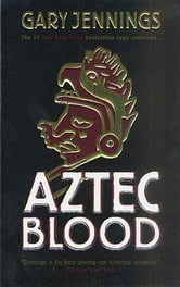 Aztec Blood ebook by Gary Jennings