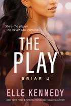 The Play - Briar U, #3 ebook by Elle Kennedy