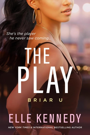 The Play - Briar U, #3 ebooks by Elle Kennedy