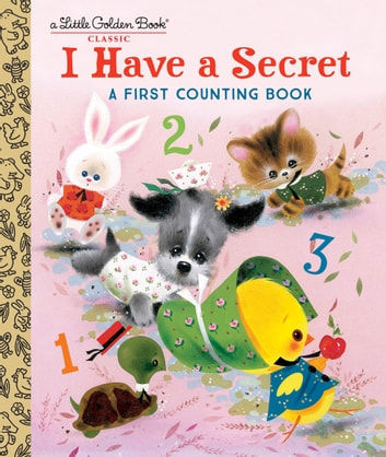 I Have a Secret: A First Counting Book ebook by Carl Memling