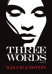 Three Words ebook by S.D. Cranston