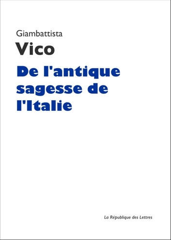 L'Antique Sagesse de l'Italie eBook by Giambattista Vico