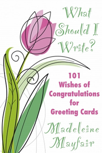 What should i write 101 wishes of congratulations for greeting what should i write 101 wishes of congratulations for greeting cards what should i m4hsunfo