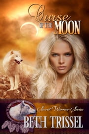 Curse of the Moon ebook by Beth  Trissel