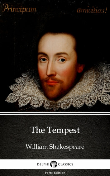 The Tempest by William Shakespeare (Illustrated) ebook by William Shakespeare