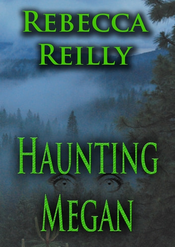 Haunting Megan ebook by Rebecca Reilly
