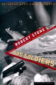 Dog Soldiers ebook by Robert Stone
