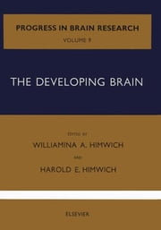 The Developing Brain ebook by Meurant, Gerard