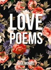 Love Poems ebook by Max Morris