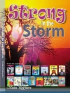 Strong in the Storm ebook by Mutea Rukwaru