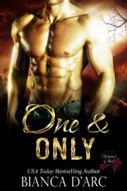 One and Only ebook by Bianca D'Arc