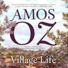 Scenes from Village Life audiobook by