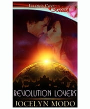 Revolution Lovers ebook by Jocelyn Modo