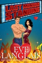 Last Minion Standing ebook by Eve Langlais