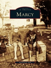 Marcy ebook by Raymond F. Ball