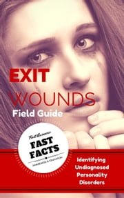 Exit Wounds Field Guide ebook by Sunflower