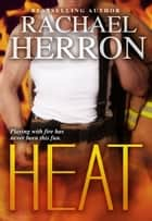 Heat ebook by Rachael Herron
