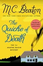 The Quiche of Death - The First Agatha Raisin Mystery ebooks by M. C. Beaton