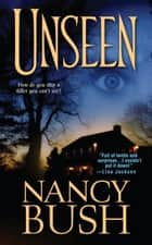 Unseen ebook by Nancy Bush