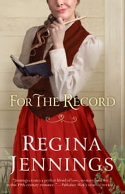 For the Record (Ozark Mountain Romance Book #3) ebook by Regina Jennings