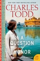 A Question of Honor - A Bess Crawford Mystery ebook by Charles Todd