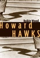 Howard Hawks 電子書籍 by Robin Wood