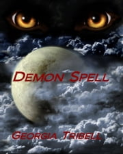 Demon Spell ebook by Georgia Tribell