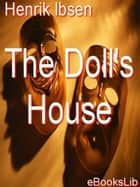The Doll's House ebook by Henrik Ibsen