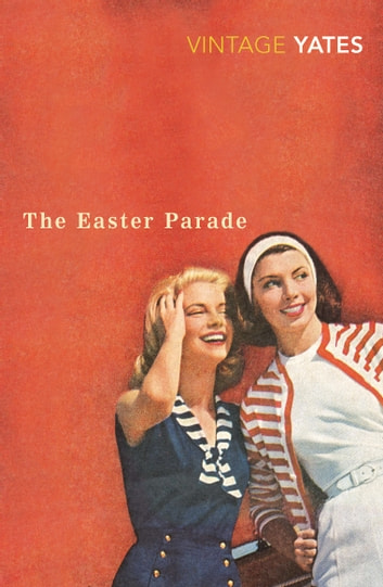The Easter Parade ebook by Richard Yates