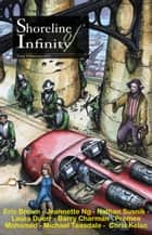 Shoreline of Infinity 8 - Shoreline of Infinity science fiction magazine eBook by Eric Brown, Jeannette Ng, Laura Duerr,...