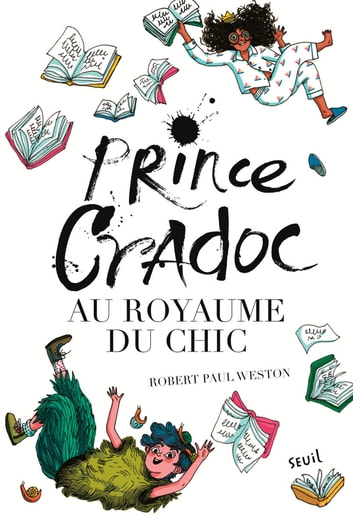 Prince Cradoc au Royaume du Chic ebook by Robert paul Weston