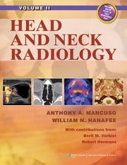Head and Neck Radiology ebook by Anthony A. Mancuso