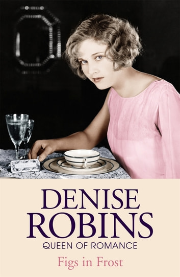 Figs in Frost ebook by Denise Robins