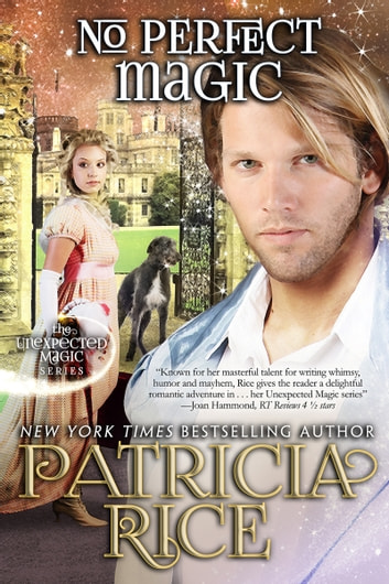 No Perfect Magic - Unexpected Magic Book #6 ebook by Patricia Rice