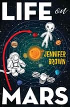 Life on Mars eBook by Jennifer Brown
