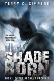 Shadeborn ebook by Terry C. Simpson