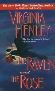 The Raven and the Rose ebook by Virginia Henley