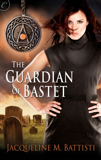 The Guardian of Bastet ebook by Jacqueline M. Battisti