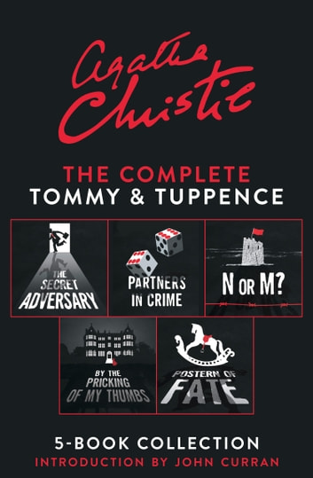 The Complete Tommy and Tuppence 5-Book Collection ebook by Agatha Christie