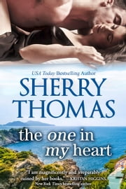 The One in My Heart ebook by Sherry Thomas