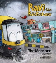 Ravi the Rickshaw - The Monsoon ebook by Guy Sinclair