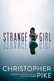 Strange Girl ebook by Christopher Pike
